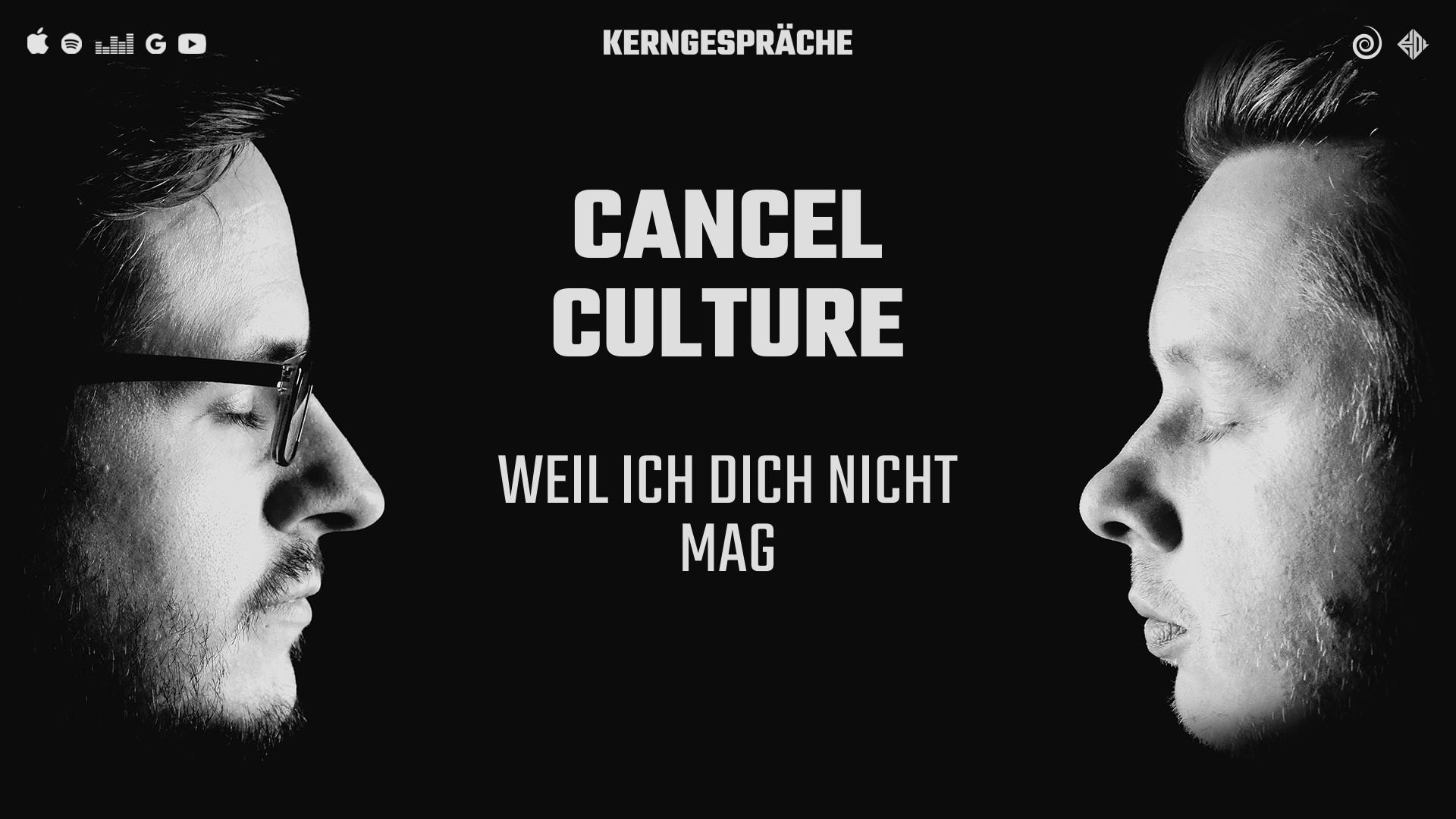 Cancel Culture: Weil ich dich nicht mag