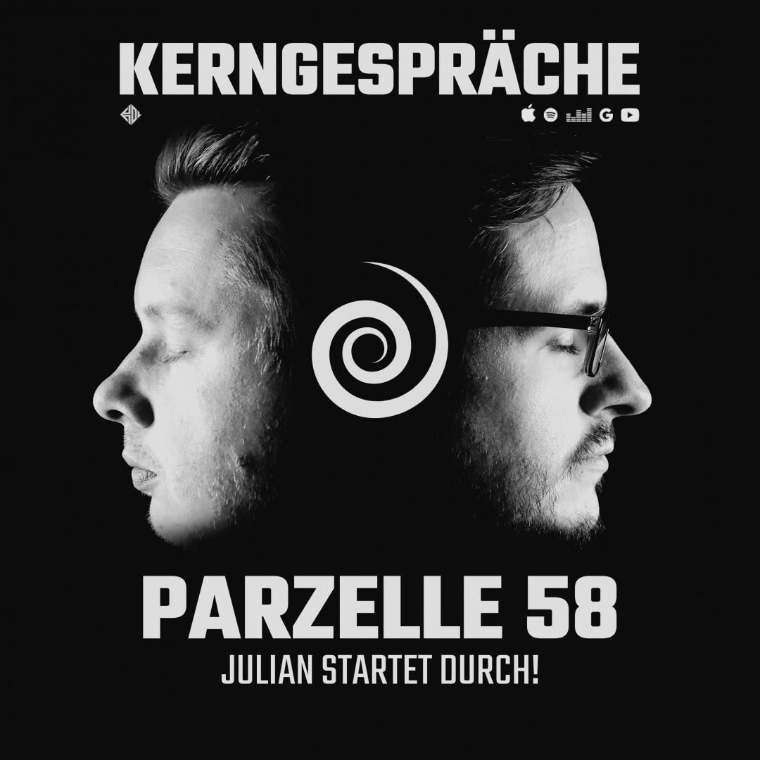 Parzelle 58: Julian startet durch!
