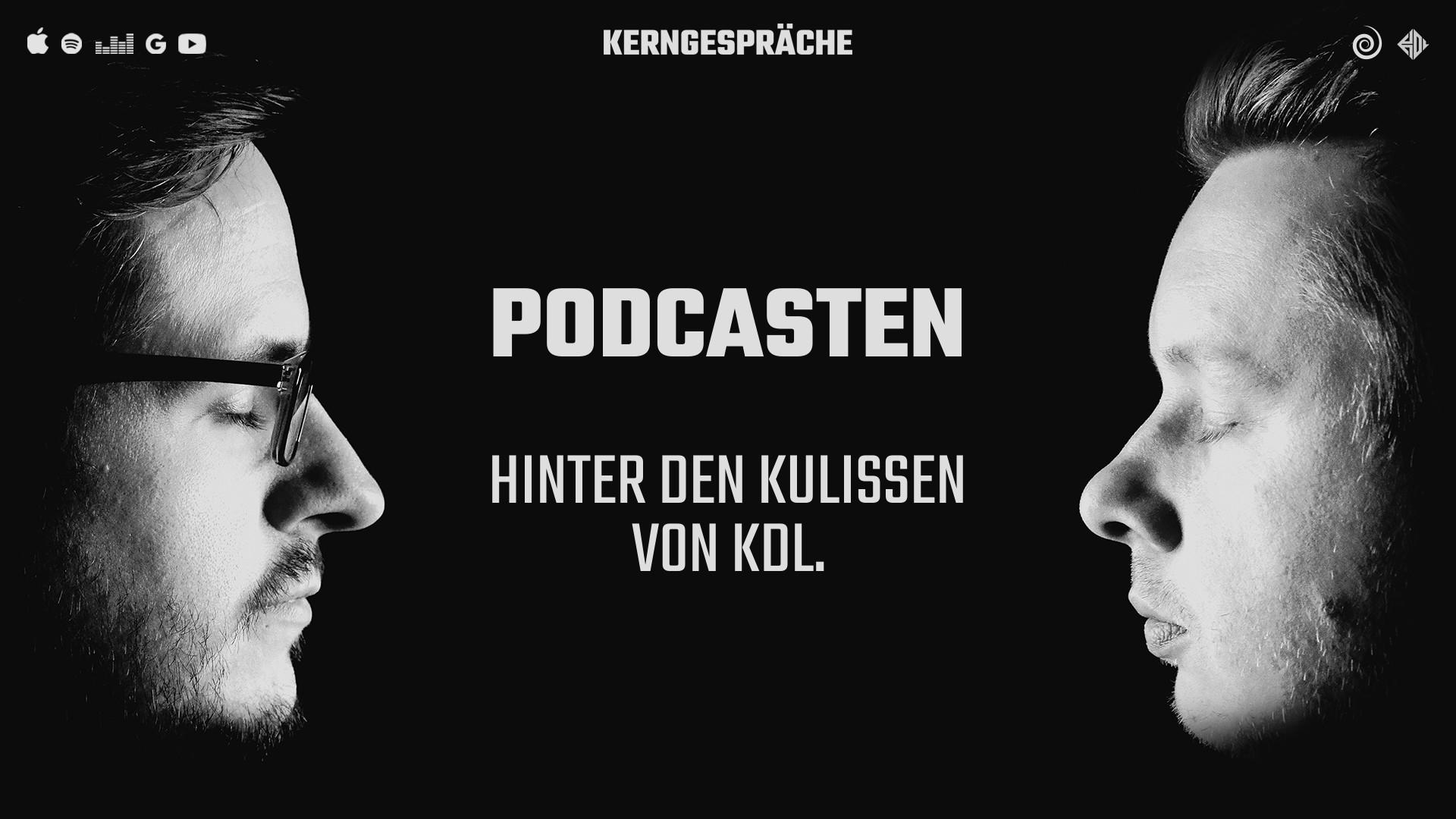 Podcasten: hinter den Kulissen von KDL.