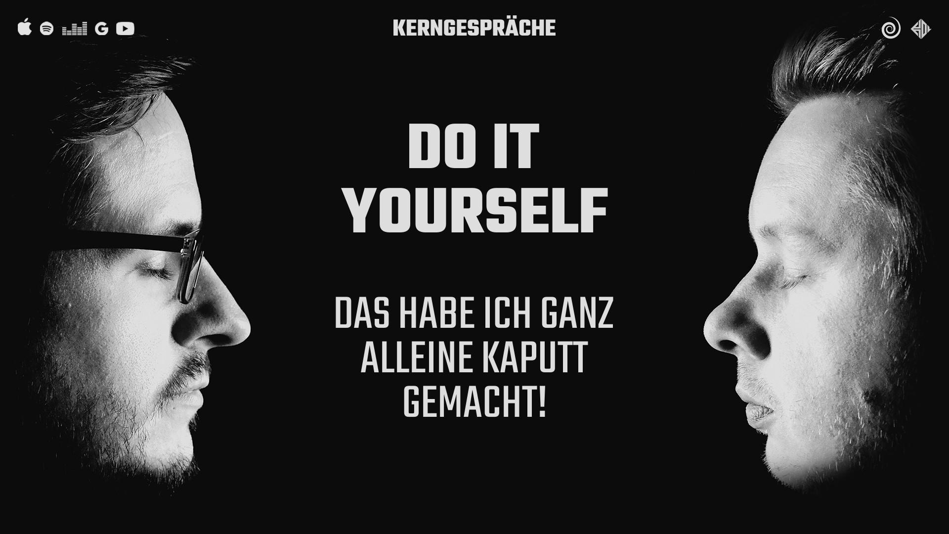 Do it yourself: Das habe ich ganz alleine kaputt gemacht!