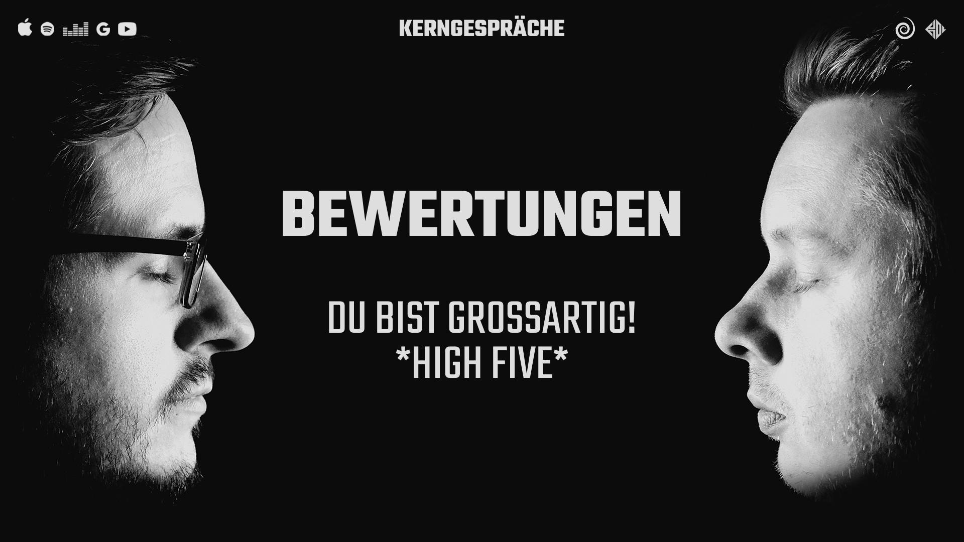 Bewertungen: Du bist großartig! *High Five*
