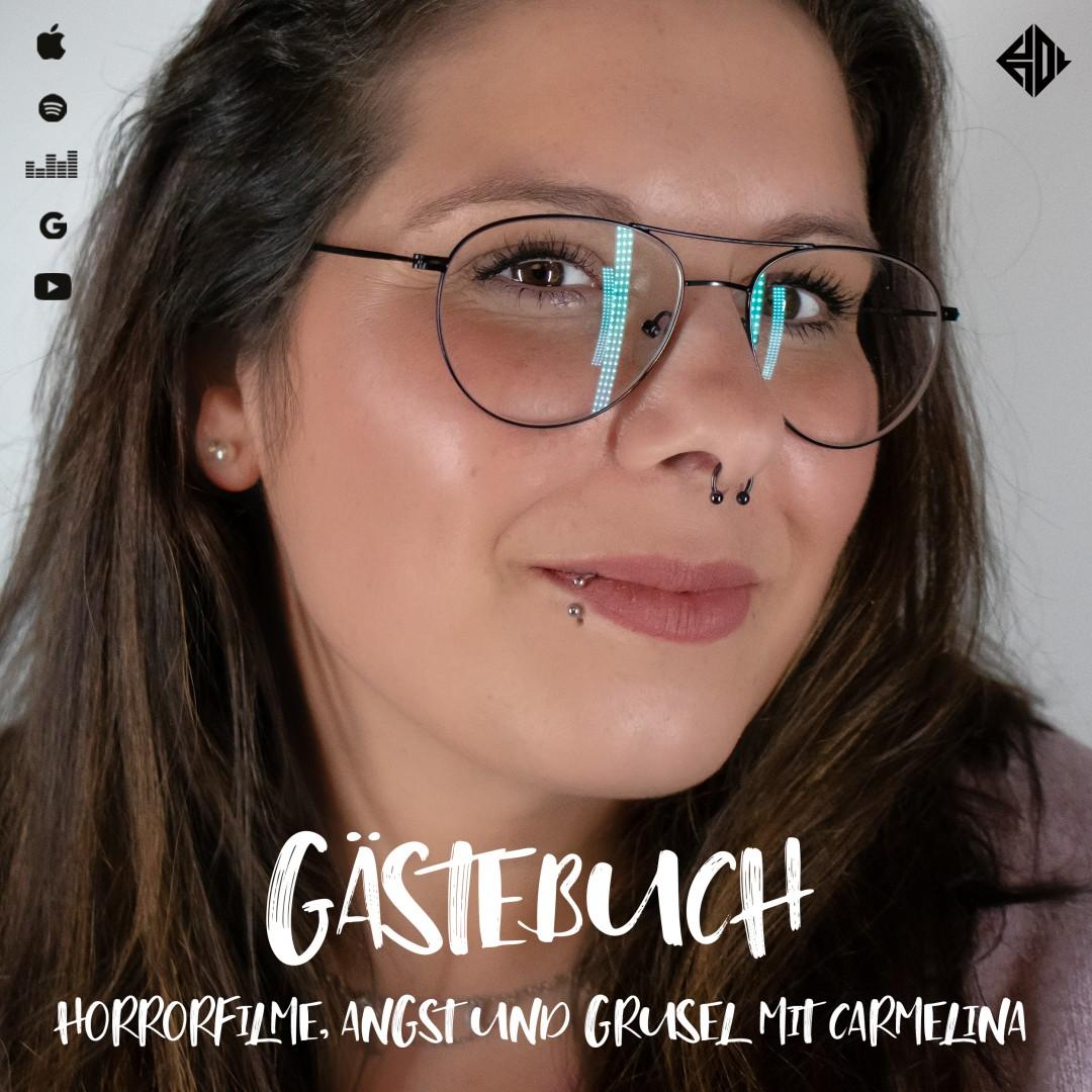 Gästebuch 02: Horrorfilme, Angst und Grusel mit Carmelina