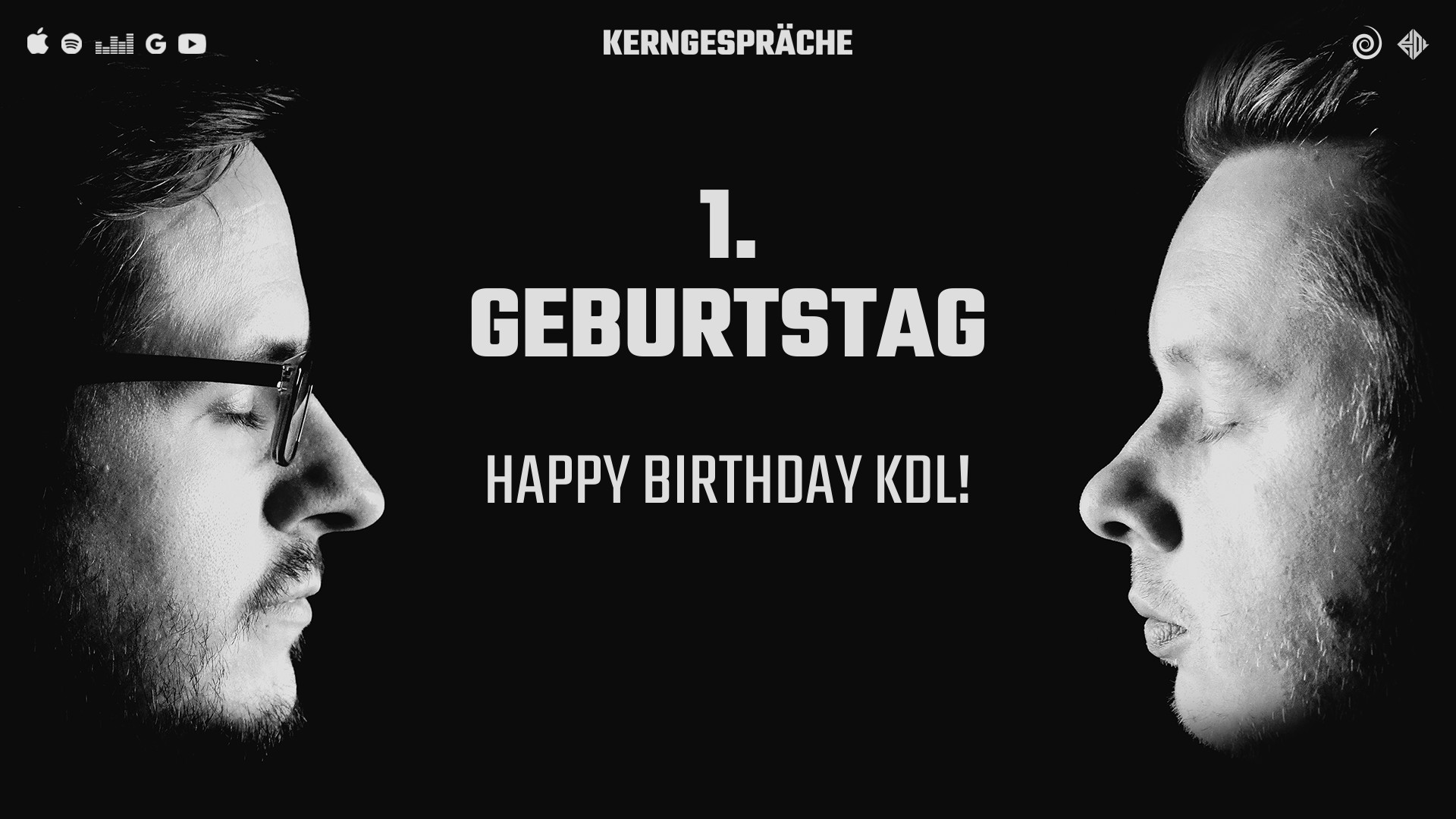 1. Geburtstag: Happy Birthday KDL!