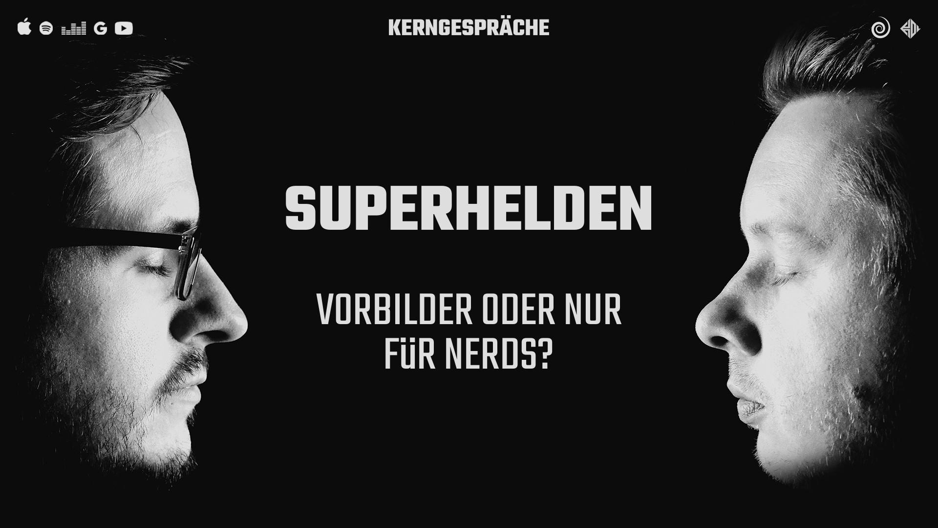 Superhelden: Vorbilder oder nur für Nerds?