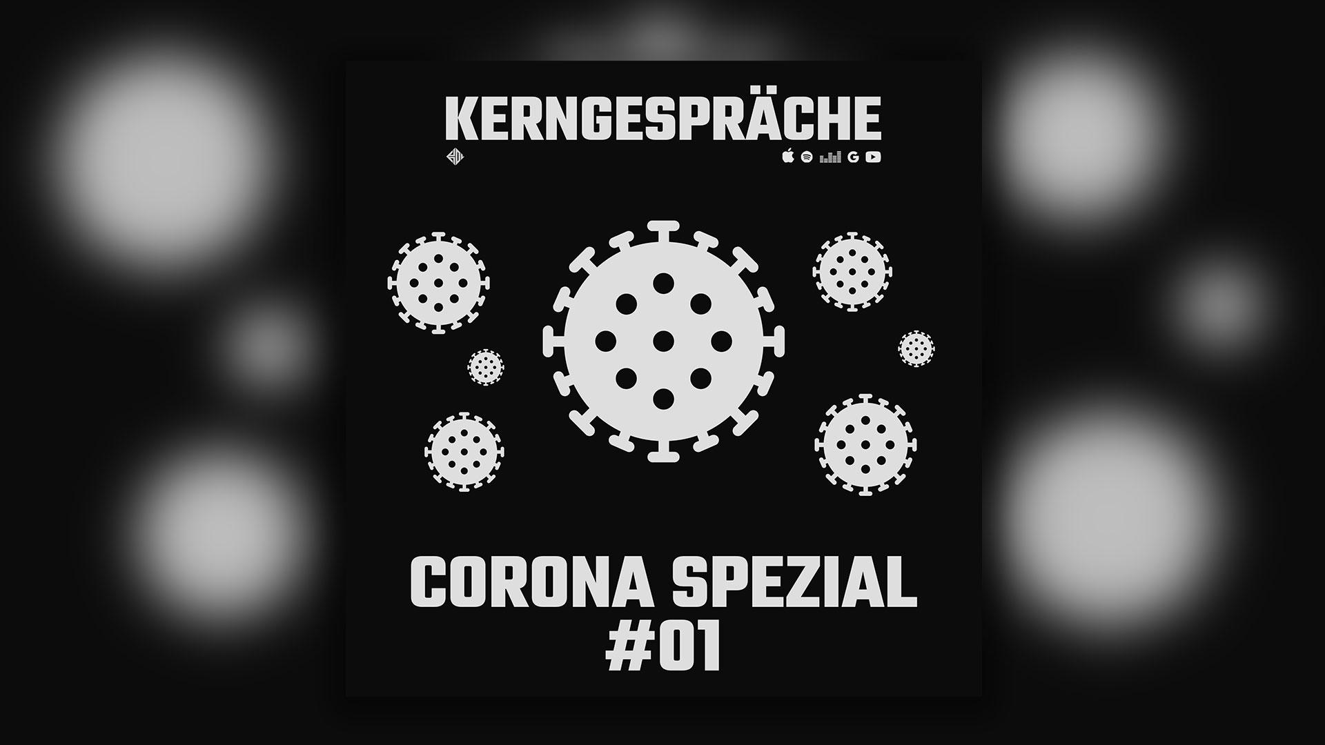 Corona COVID-19: Kerngespräche Spezial #01